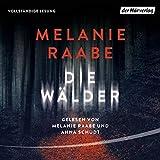 Die Wälder - Melanie Raabe