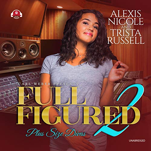 Full Figured 2 audiobook cover art