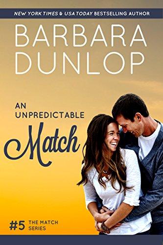 An Unpredictable Match by Barbara Dunlop ebook deal