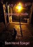 Les Anges de Tunbridge Wells (French Edition)