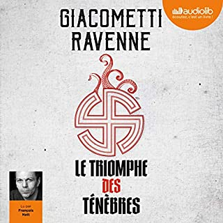 Le Triomphe des ténèbres     Le cycle du soleil noir 1              By:                                                                                                                                 Éric Giacometti,                                                                                        Jacques Ravenne                               Narrated by:                                                                                                                                 François Hatt                      Length: 12 hrs and 57 mins     Not rated yet     Overall 0.0