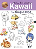 How to Draw: Kawaii: in simple steps (English Edition)