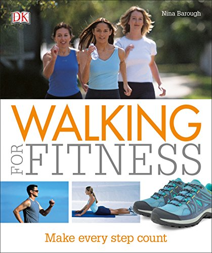 Compare Textbook Prices for Walking For Fitness: Make Every Step Count 1 Edition ISBN 9781465458889 by Barough, Nina