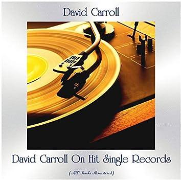 David Carroll On Hit Single Records (All Tracks Remastered)