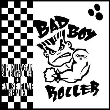 Bad Boy Roller