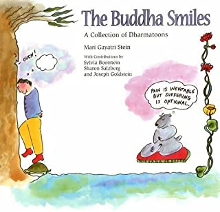 The Buddha Smiles: a Collection of Dharmatoons