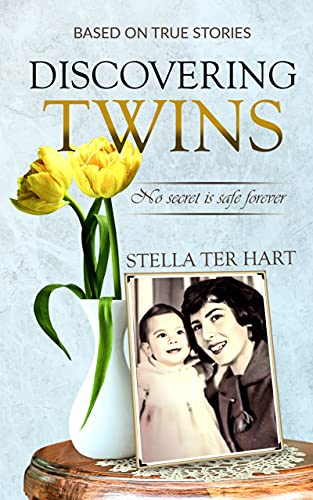 Discovering Twins: no secret is safe forever by [Stella ter Hart]