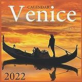 Venice Calendar 2022: Official Italy Calendar 2022 ,Square Calendar 2022 ,Scenic Travel Europe Italy