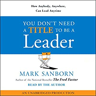You Don't Need a Title to Be a Leader audiobook cover art