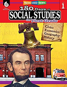 180 Days of Social Studies  Grade 1 - Daily Social Studies Workbook for Classroom and Home Cool and Fun Civics Practice Elementary School Level .. Created by Teachers  180 Days of Practice