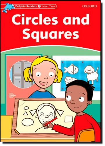 Dolphin Readers Level 2: Circles and Squares by Rebecca Brooke (2005-04-07)