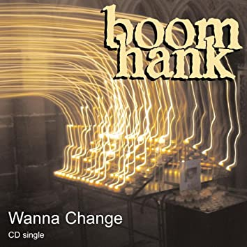 Wanna Change (cd single)