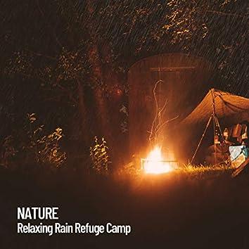 Nature: Relaxing Rain Camp