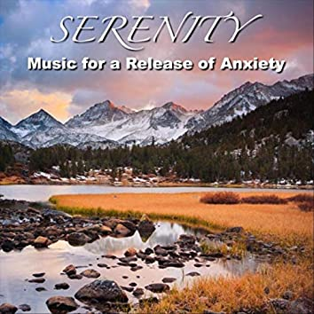Serenity Music for a Release of Anxiety