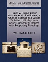Frank J. Pate, Former Warden, Et Al., Petitioners, V. Charles Thomas and Luther W. Miller. U.S. Supreme Court Transcript of Record with Supporting Pleadings