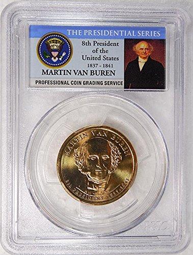 2008 D Pos. A Martin Van Buren Presidential Dollar PCGS MS 66...