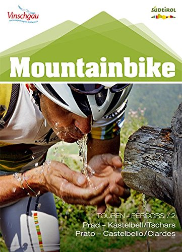 Mountainbikeset 2 (Prad - Kastelbell): Vinschgau (Mountainbike-Karten / Cartine Mountainbike)