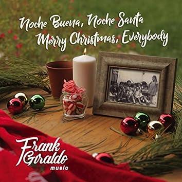 Noche Buena, Noche Santa /  Merry Christmas, Everybody