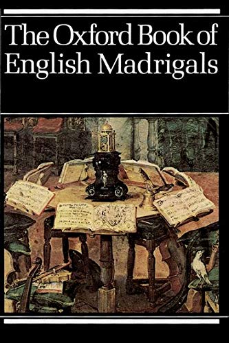 Oxford Book of English Madrigals: Vocal Score