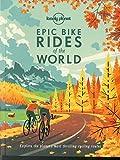 Epic Bike Rides of the World [paperback] 1ed - Anglais