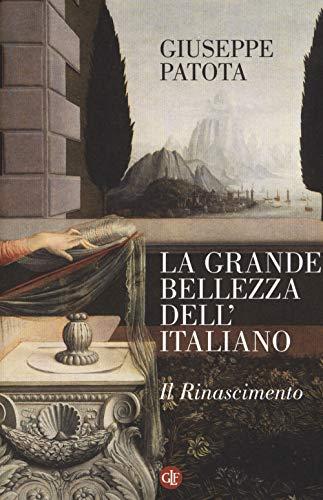 La grande bellezza dell'italiano. Il Rinascimento