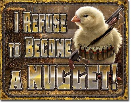 Desperate Enterprises I Refuse to Become A Nugget Tin Sign, 16