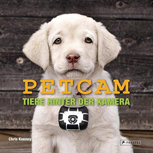 PETCAM: Tiere hinter der Kamera