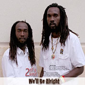 We'll Be Alright - Single
