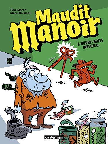 Maudit manoir, Tome 1 : L'ouvre-boîte infernal