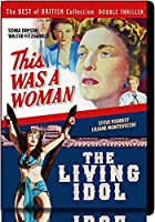 This Was a Woman / The Living Idol [DVD]