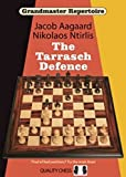 The Tarrasch Defense - Grandmaster Repertoire 10-Aagaard, Jacob Ntirlis, Nikolaos