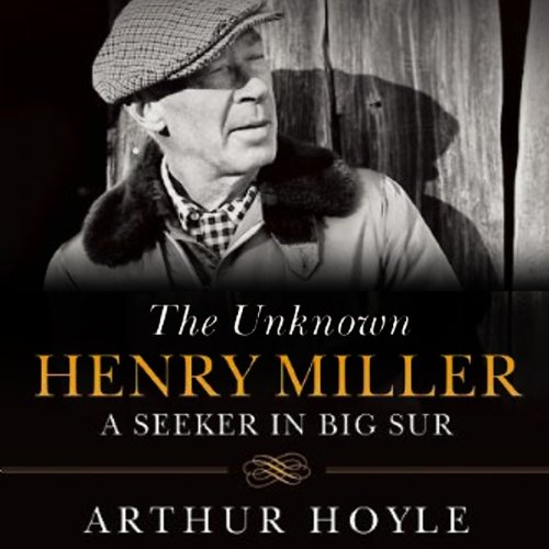 The Unknown Henry Miller audiobook cover art
