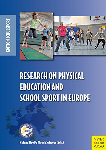 Research on Physical Education and School Sport in Europe (Edition Schulsport) (English Edition)