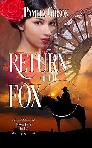 Return of the Fox (Mission Belles Book 2) by [Pamela Gibson]