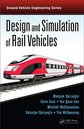 Design and Simulation of Rail Vehicles (English Edition)