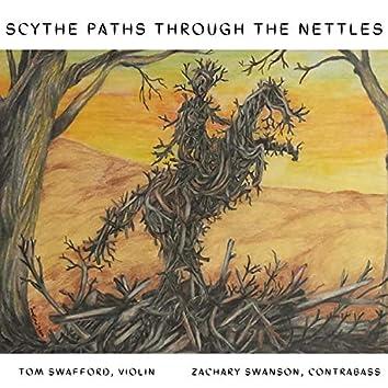 Scythe Paths Through The Nettles
