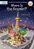 WHERE IS THE KREMLIN? (WHERE IS?)