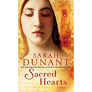 Sacred Hearts     A Novel              By:                                                                                                                                 Sarah Dunant                               Narrated by:                                                                                                                                 Rosalyn Landor                      Length: 14 hrs and 56 mins     181 ratings     Overall 3.9