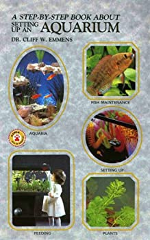 A Step-By-Step Book about Setting Up Freshwater Aquarium 0866229612 Book Cover