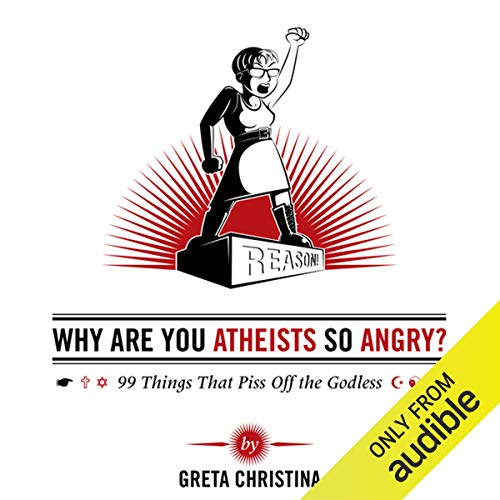 Why Are You Atheists So Angry?  By  cover art
