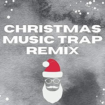 Christmas Music Trap Remix