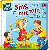 Sing mit mir! Meine allerersten Kinderlieder: Ab 12 Monaten (ministeps Bücher)
