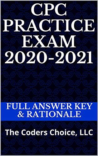 CPC Practice Exam 2020-2021: Full A…