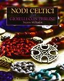 Nodi celtici per gioielli con perline