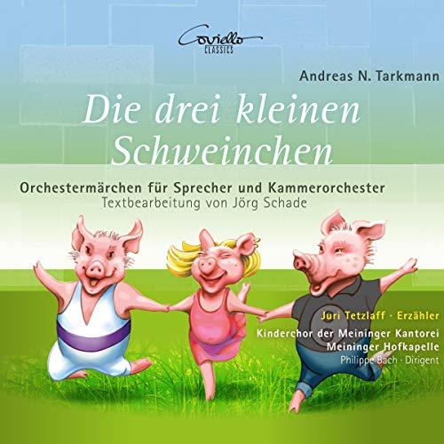 Andreas N. Tarkmann - Die drei kleinen Schweinchen und König Karotte Titelbild