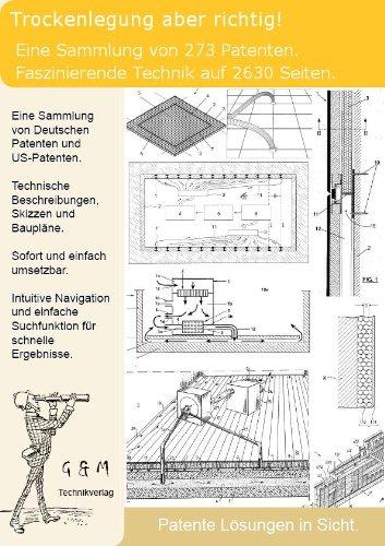 Trockenlegung feuchte Mauern: 273 Patente zeigen wie es funktioniert!