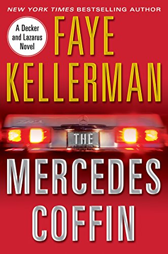 The Mercedes Coffin: A Decker/Lazarus Novel (Peter Decker and Rina Lazarus Book 17) (English Edition)