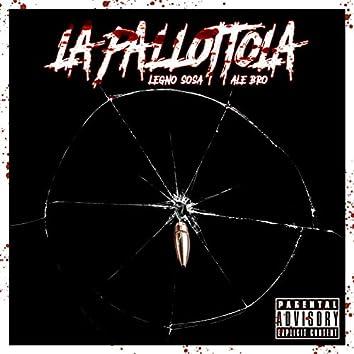 LA PALLOTTOLA (feat. Ale Bro)