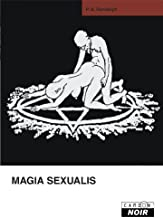 MAGIA SEXUALIS (Camion Noir) (French Edition)