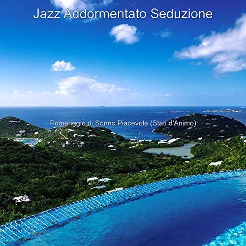 Jazz Addormentato Seduzione